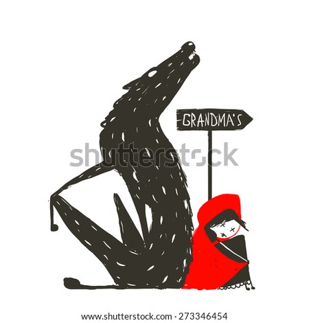 Little Red Riding Hood and Scary Wolf. Little Red Riding Hood and the wolf sitting back to back near a sign with the sign Grandma. Sketchy artistic drawing. Vector illustration. - stock vector