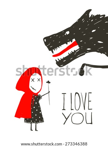 Little Red Riding Presenting Flower to Black Wolf. Little Red Riding Hood loves bad horrible wolf design. I love you lettering. Vector illustration. - stock vector