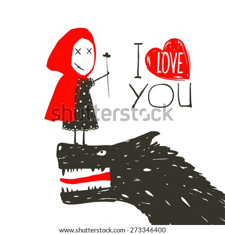 Little Red Riding Presenting Flower to Black Wolf. Little Red Riding Hood loves bad horrible wolf. I love you lettering design. Vector illustration. - stock vector