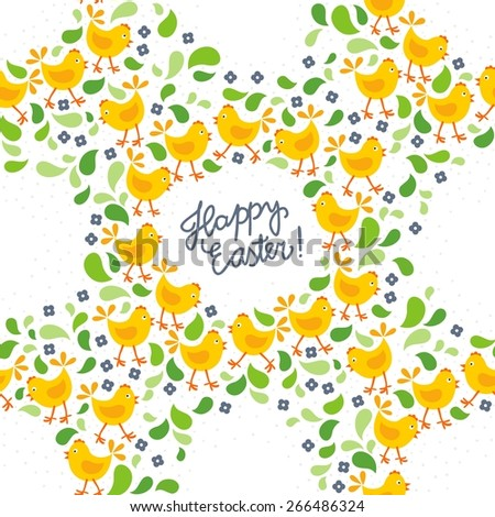 little yellow chickens with green leaves and blue flowers Easter spring holidays themed decorative wreath seamless pattern with wishes in English isolated on white background - stock vector
