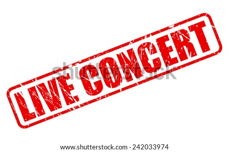 Live concert red stamp text on white - stock vector