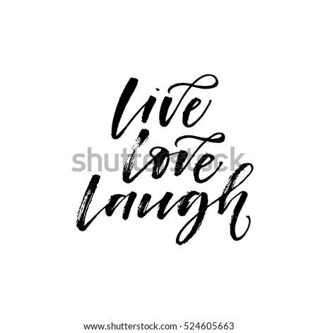 Live, Love, Laugh Poster. Hand Drawn Positive Background. Ink Illustration.  Modern