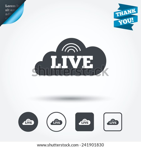 Live sign icon. On air stream symbol. Circle and square buttons. Flat design set. Thank you ribbon. Vector - stock vector