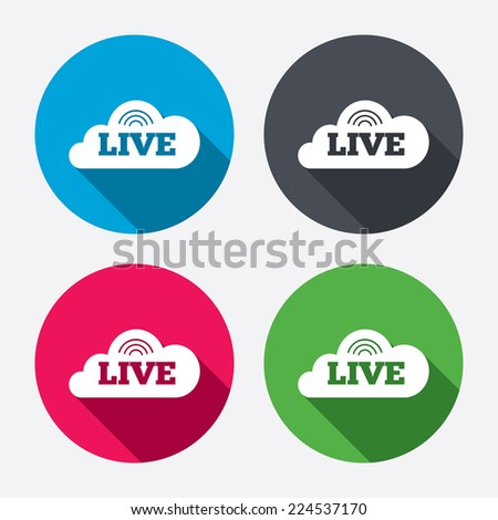 Live sign icon. On air stream symbol. Circle buttons with long shadow. 4 icons set. Vector - stock vector