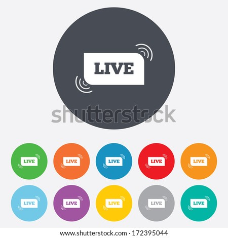 Live sign icon. On air stream symbol. Round colourful 11 buttons. Vector - stock vector