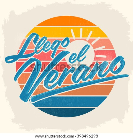 Llego el Verano - Summer has arrived spanish text, vector vintage lettering