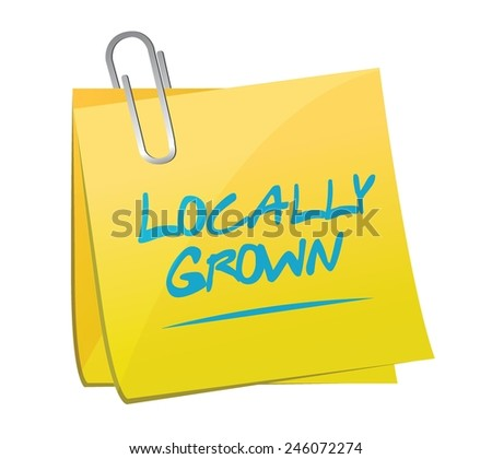 locally grown memo post illustration design over a white background - stock vector