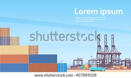 Logistics Cargo Container Industrial Sea Port Freight Warehouse Terminal Ship Crane Flat Vector Illustration - stock vector