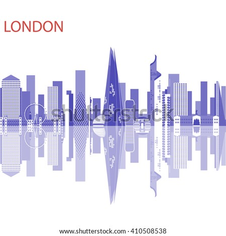 London - capital city of the United Kingdom of Great Britain and Northern Ireland. One of the largest and most interesting cities in Europe. Urban landscape and the tallest buildings in London. - stock vector