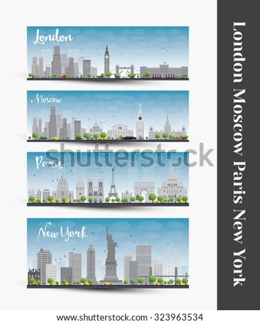 London, Moscow, Paris, New York. Set of four city skyline banners. Business travel and tourism concept with famous landmarks, historic and modern buildings. Image for presentation, banner, placard - stock vector