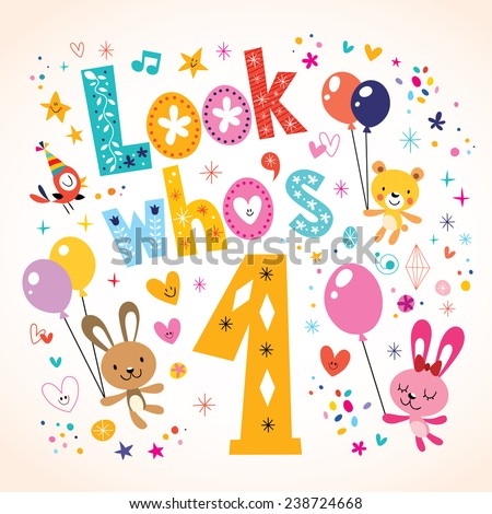 Look who's one - first birthday card - stock vector