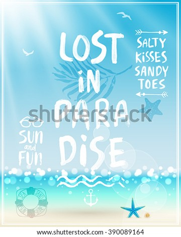 Lost in paradise poster with handwritten calligraphy. Vector illustration. - stock vector