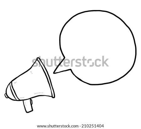 loudspeaker and speech bubble / cartoon vector and illustration, black and white, hand drawn, sketch style, isolated on white background. - stock vector