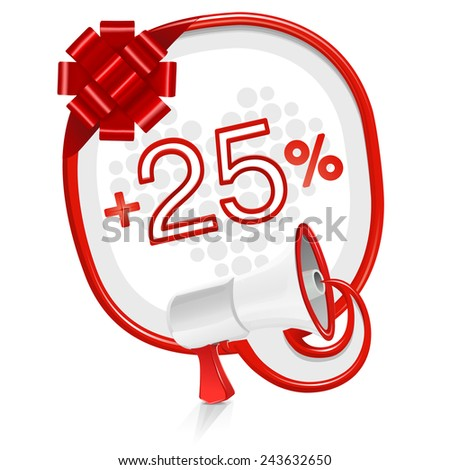 Loudspeaker speech balloon: +25% - stock vector