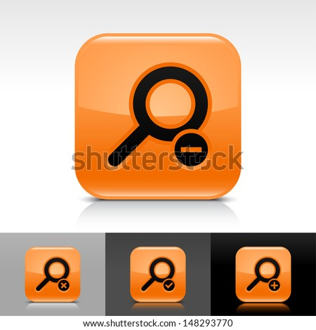 Loupe icon set. Orange color glossy web button with black sign. Rounded square shape with shadow, reflection on white, gray, black background. Vector illustration design element 8 eps  - stock vector
