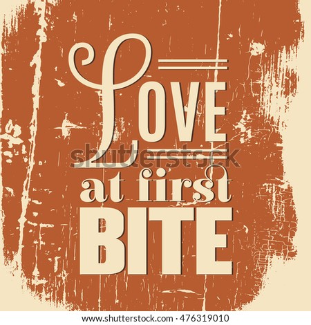 Love first bite quote typographical background stock vector love at first bite quote typographical background vector template for poster business card label colourmoves