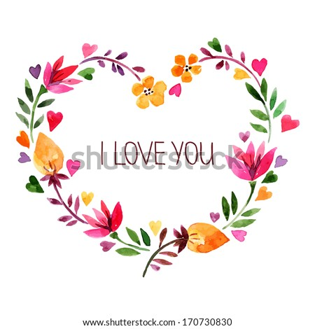 Love card with watercolor floral bouquet. Valentine'??s Day vector illustration with heart form - stock vector