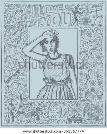 Love concept. Vector Sketch, comics style surprised girl, looking up, with open hand, against background with love story elements - stock vector