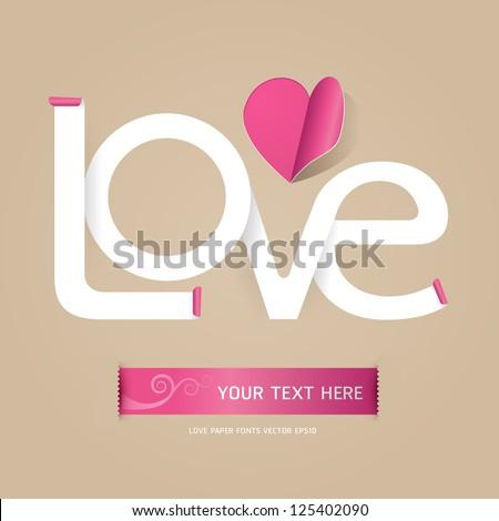 love font paper concept/vector - stock vector