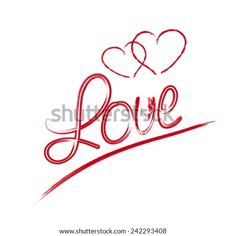 Love hand lettering -- handmade calligraphy, vector - stock vector