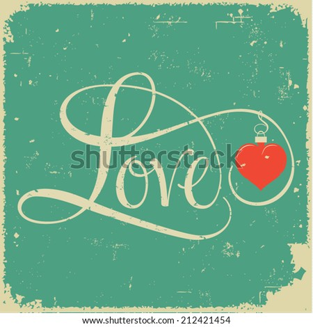 LOVE hand lettering, lovers concept, handmade calligraphy - stock vector
