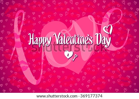 love Happy Valentine's day lettering card. Vector illustration.