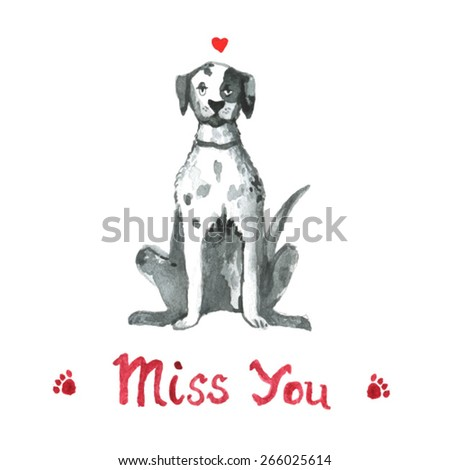 love illustration dog. dalmatian dog. English Pointer. Pointer. Gun dog. Watercolor illustration. Miss you. Lovely Postcard or invitation. Vector set - stock vector