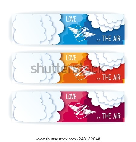 Love is in the air - Flat design banners with message. Conceptual symbol of heavenly feelings  - stock vector