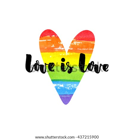 Love is love. Inspirational quote on rainbow heart. Gay pride slogan, homosexuality emblem - stock vector