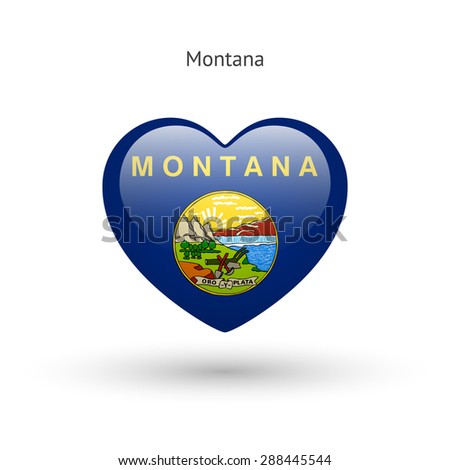 Love Montana state symbol. Heart flag icon. Vector illustration. - stock vector