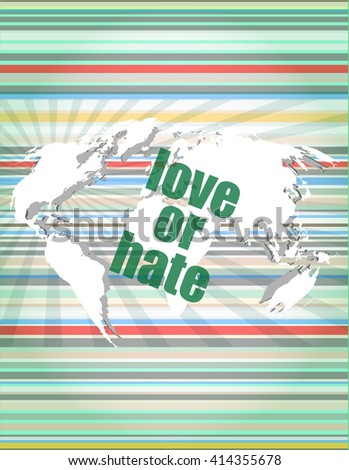 love or hate words on digital touch screen interface vector illustration - stock vector