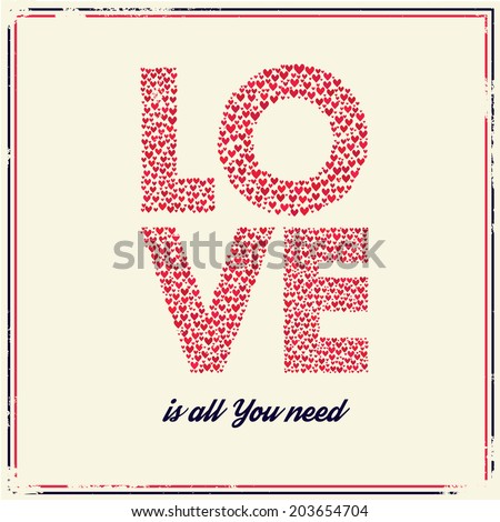 Love retro poster. Love is all you need - vector background - stock vector