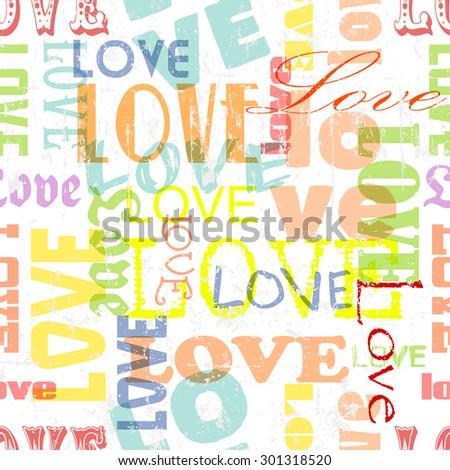 Love seamless  typographic pattern,fictional artwork, vector illustration - stock vector