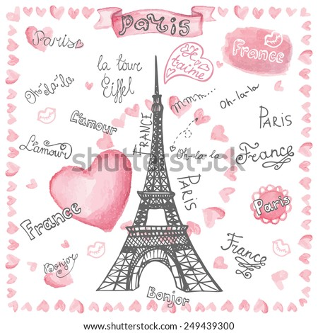 Love set collection.Paris Eiffel tower,lettering,hearts.Hand drawn doodle sketchy,watercolor pink decor.French words ,hello,life is beautiful,Eiffel tower,love,i love you.Vintage Vector illustration - stock vector