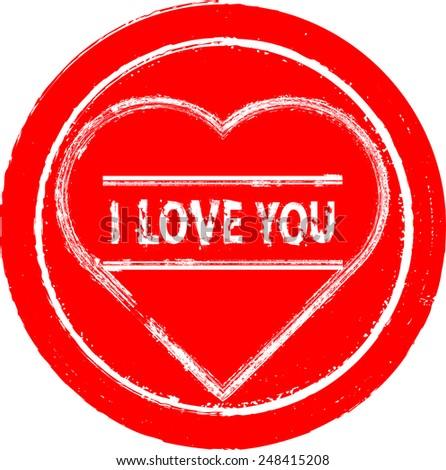 Love Stamp , Valentine . Vector Illustration . Vintage Logo , Icon , Insignia or Label Design . Brush Drawing Retro Sign . - stock vector