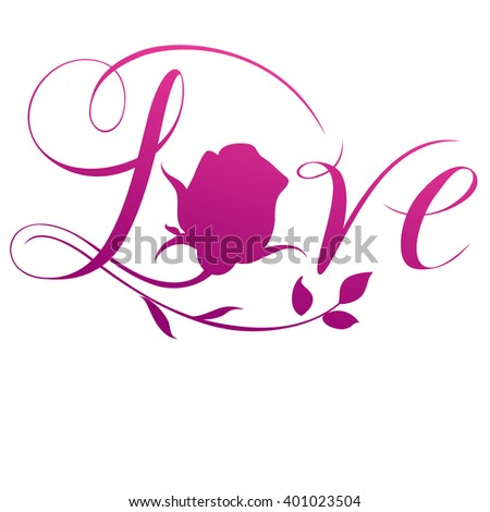 Love text with rose - stock vector