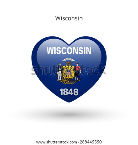 Love Wisconsin state symbol. Heart flag icon. Vector illustration. - stock vector