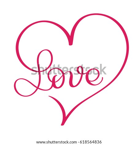 Love Word In Red Heart Vectorigraphy And Lettering Eps