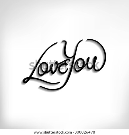Love You hand lettering vector poster, typography background for Valentine's Day - stock vector