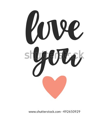 Love you hand written lettering romantic stock vector I love you calligraphy