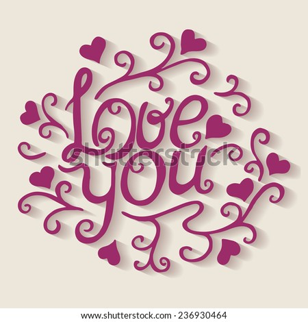 Love you lettering with floral ornament. Vector illustration - stock vector