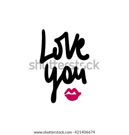 Love you. Lips. Decorative letter. Hand drawn lettering. Quote. Vector hand-painted illustration. Decorative inscription. Font, motivational poster. Hand draw letters. Valentine's Day. Heart.  - stock vector