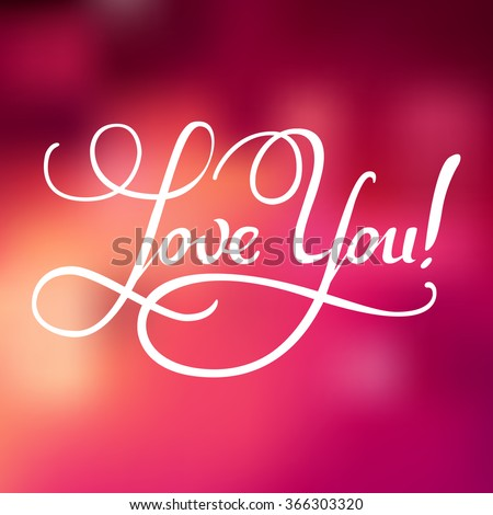Love you. Valentine Day and Love lettering vector illustration. White lettering on pink background. Postcard - stock vector