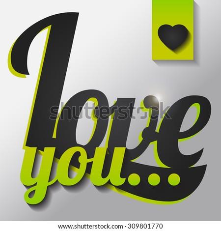 LOVE YOU - Vector illustration. - stock vector