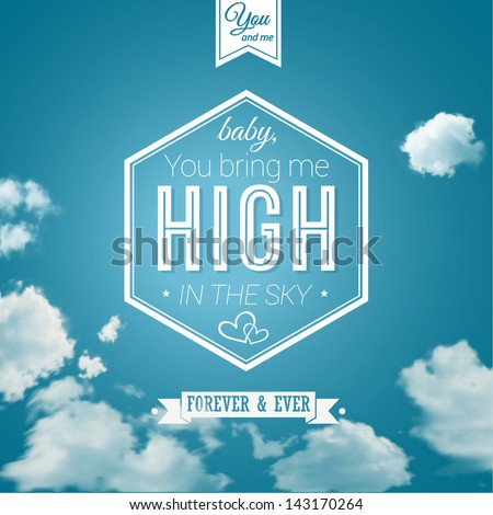 Lovely poster in retro style on a summer sky background. Lettering and background can be used separately. Typographical design. Vector image. - stock vector