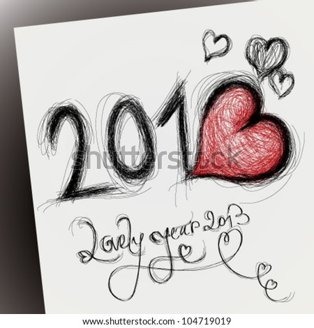 Lovely year 2013 / Happy new year card with heart