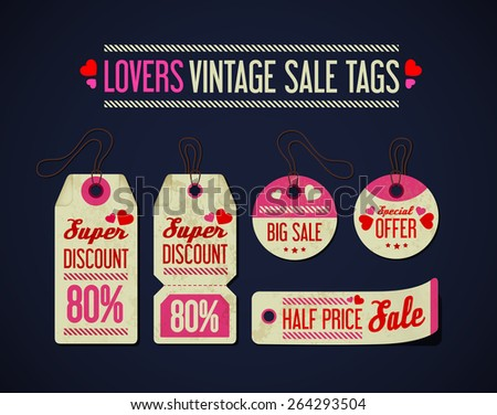 Lovers / Valentines vintage sale tags collection, set. Realistic price tag. Label. Vector illustration - stock vector