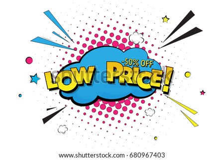 Low price sale tag. Vector pop art cloud clearance illustration. 50% off discount label. Black friday advertising colorful design isolated on white background