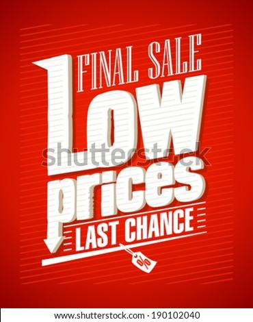 Low prices, final sale typographic design. - stock vector