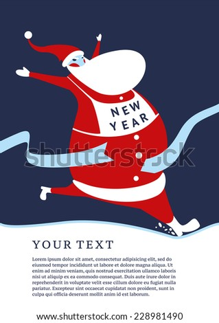 Lucky Santa. Christmas postcard with a text on a separate layer. The New Year has come.  - stock vector